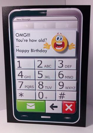 Mobile Phone Omg Youre How Old Quick Card Cup38696968 Craftsuprint