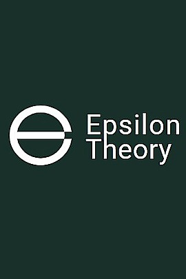 Epsilon Theory