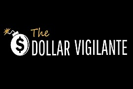 The Dollar Vigilante