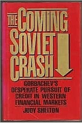The Coming Soviet Crash