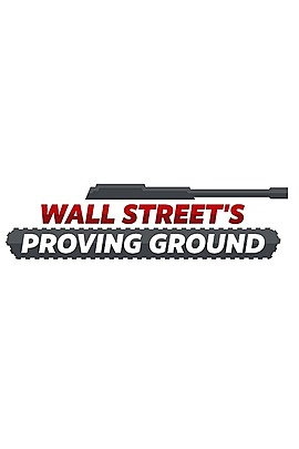 Wall Street's Proving Ground