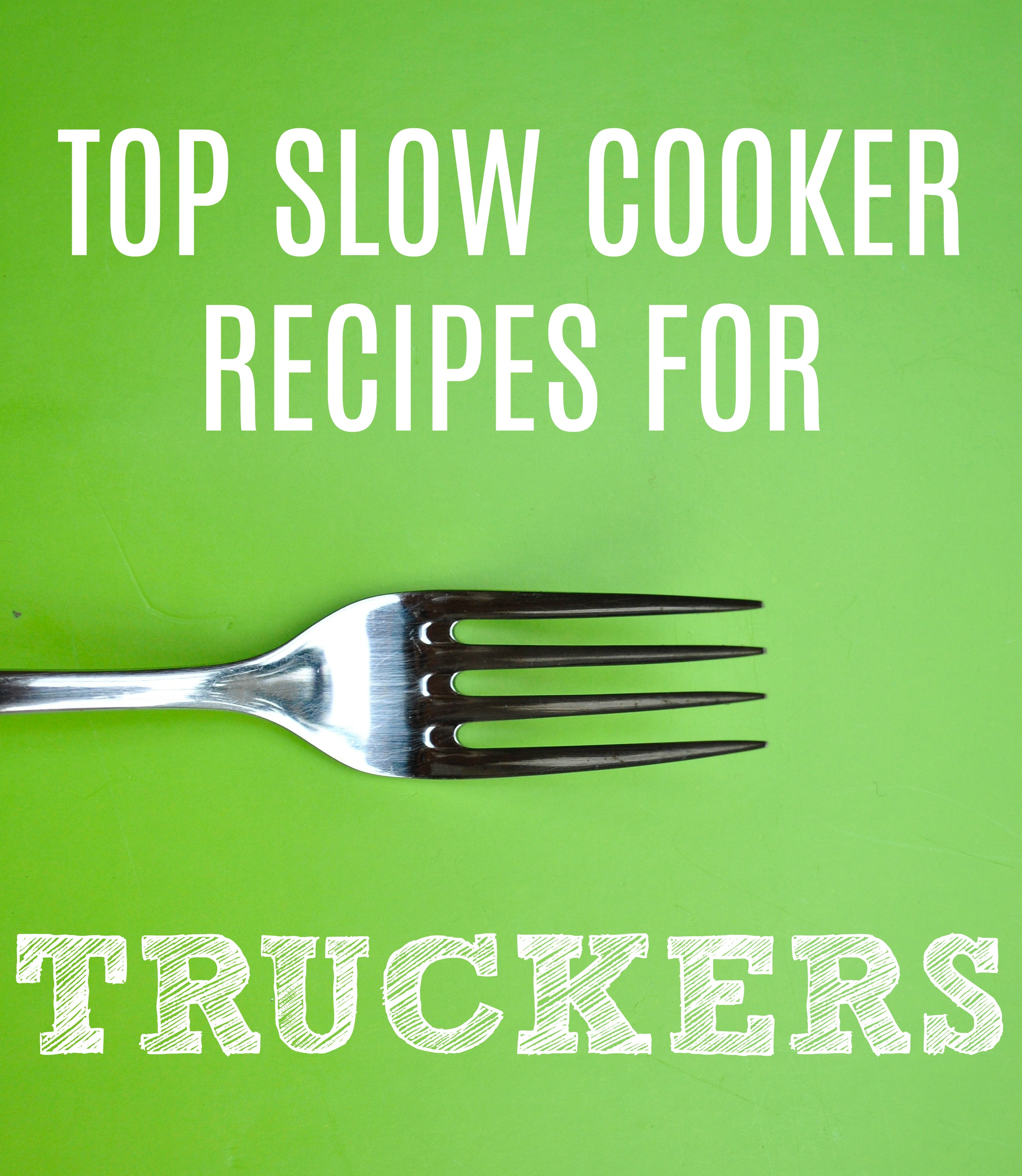 Top Slow Cooker Recipes For Truckers