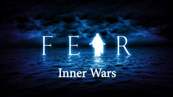 Inner Wars: Fear