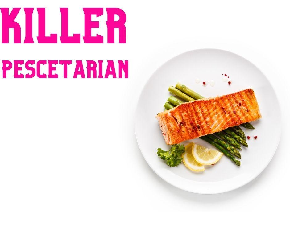KillerPescetarian