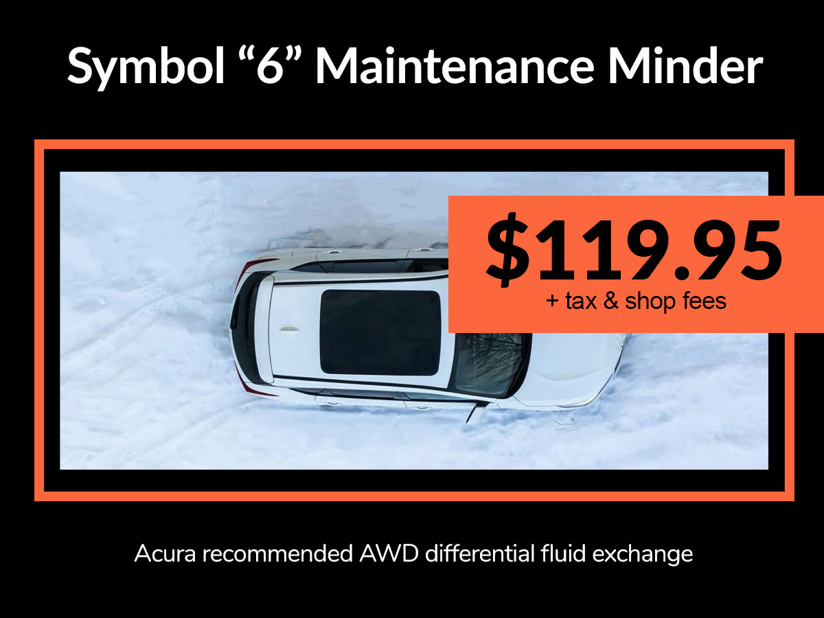 "Symbol ""6"" Maintenance Minder Savings from Mile High Acura Denver, CO"