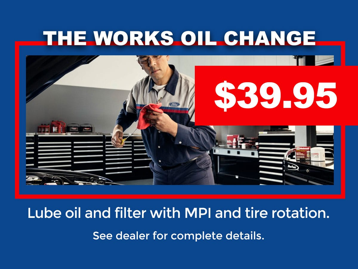 Ford The Works >> The Works Ford Oil Change Oil Change Tire Rotation Multi