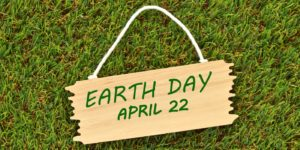 Earth Day sign promoting that companies go green