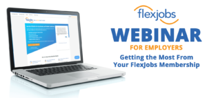 Getting the Most From Your FlexJobs Membership
