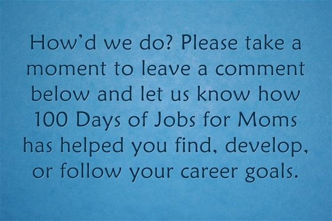 100 Days of Jobs for Moms: Next Steps