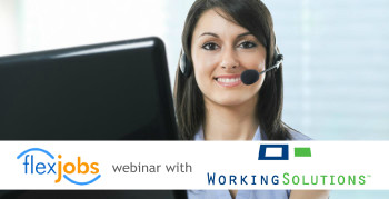 Webinar: All About At-Home Opportunities at Working Solutions