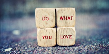 "Blocks that say, ""Do what you love"""