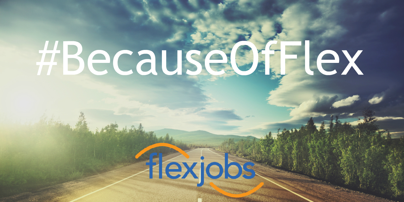 What's better in your life #BecauseOfFlex?