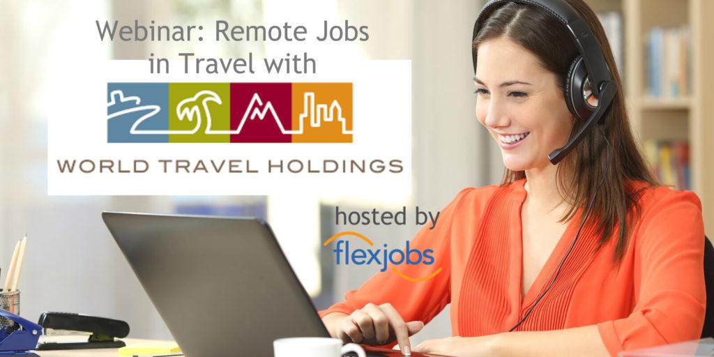 Job seeker on a webinar with World Travel Holdings.