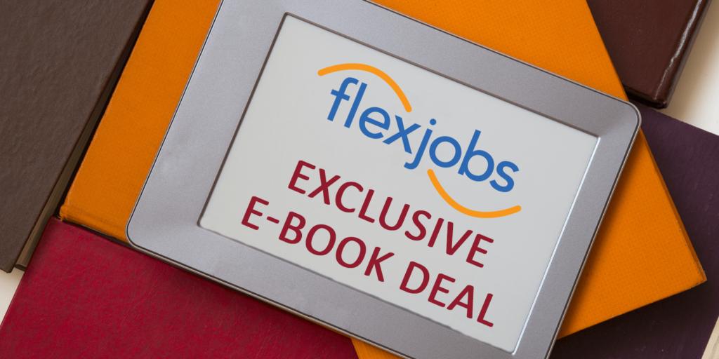 FlexJobs Members Save on Career Advice E-Book