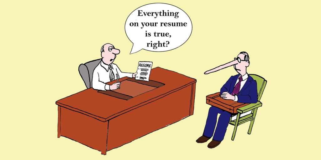 Here's why you shouldn't lie on your resume
