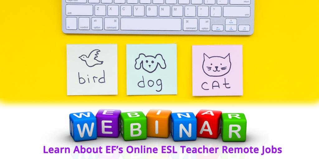 Webinar: Learn About EF's Online ESL Teacher Remote Jobs