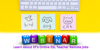 Webinar: Learn About EF's Online ESL Teacher Remote Jobs