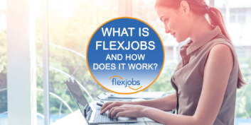 What is FlexJobs and How Does it Work? (Video)