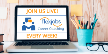 Weekly Q&A Sessions with FlexJobs Career Coaches