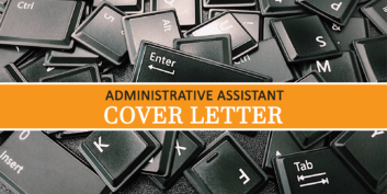 Administrative Assistant Cover Letter Tips (And Example)