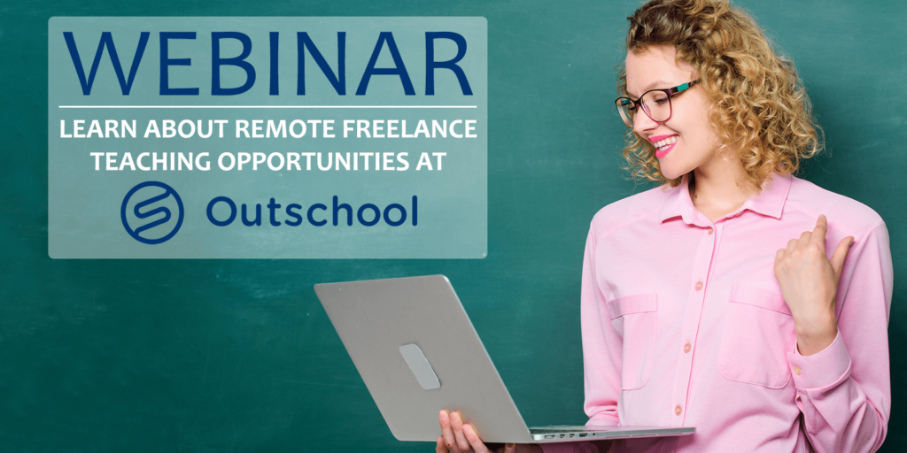 Webinar: Learn About Remote Freelance Teaching Opportunities at Outschool!