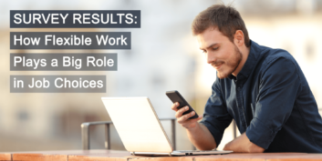 FlexJobs 2019 Annual Survey: Flexible Work Plays Big Role in Job Choices