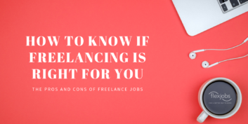 The Pros and Cons of Freelance Jobs