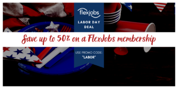 Up to 50% Off FlexJobs Memberships for Labor Day