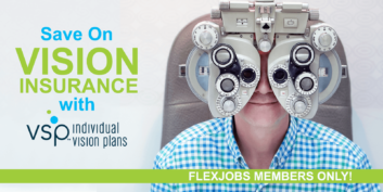 FlexJobs Members Save on Vision Insurance with VSP
