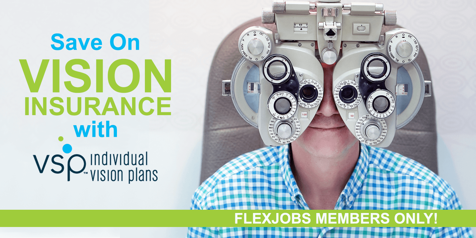 FlexJobs Members Save on Vision Insurance with VSP   FlexJobs