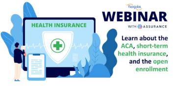 Webinar for Flexible Workers: Understanding the ACA and Short-Term Health Insurance