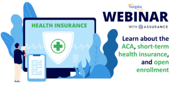 Webinar Recording: Flexible Workers, the ACA, and Short-Term Health Insurance