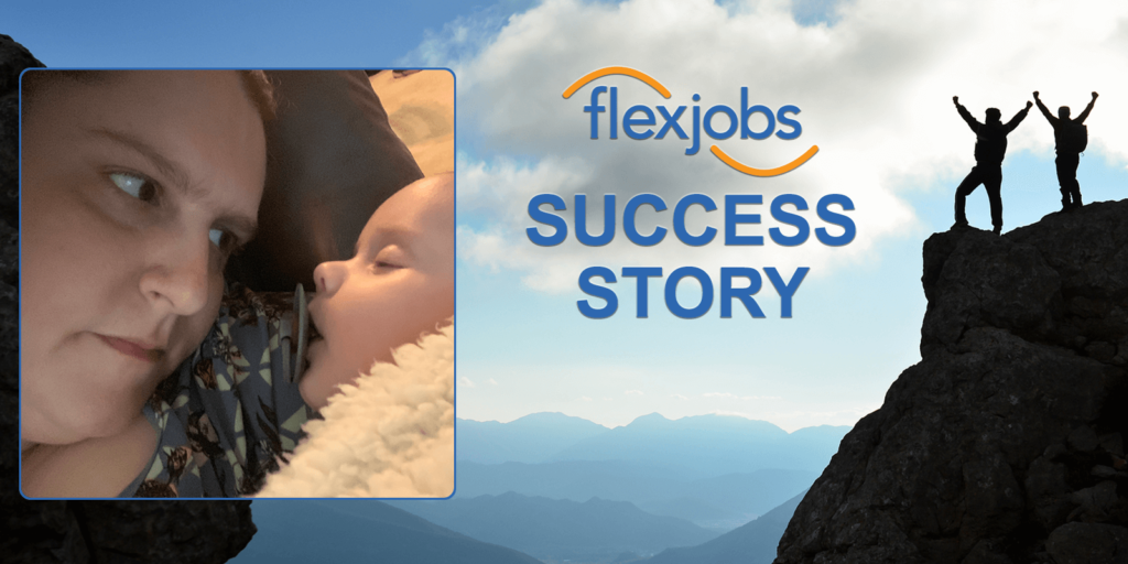 """Woman Finds She Can """"Have it All"""" with Flexible and Remote Job"""