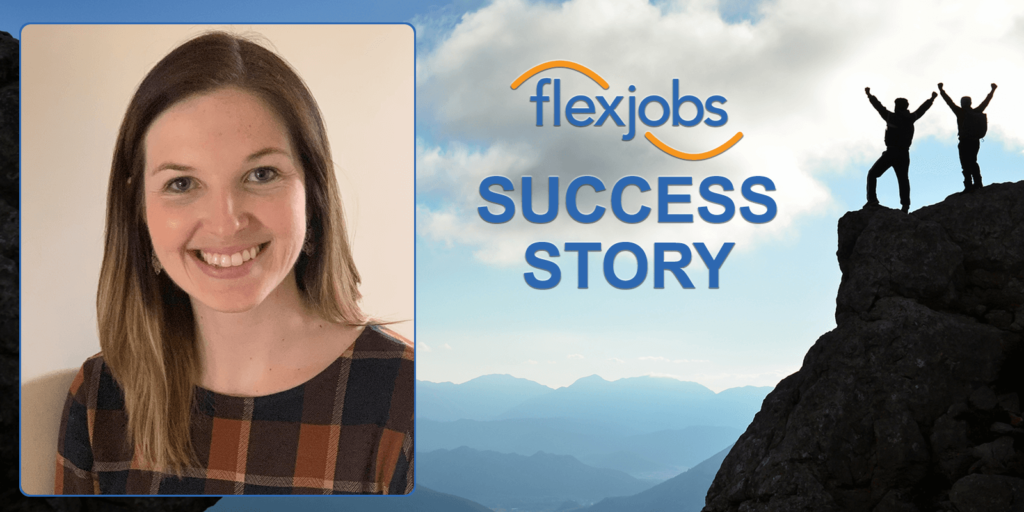 Woman Finds Career Advancement, Flexibility, Thanks to Remote Job