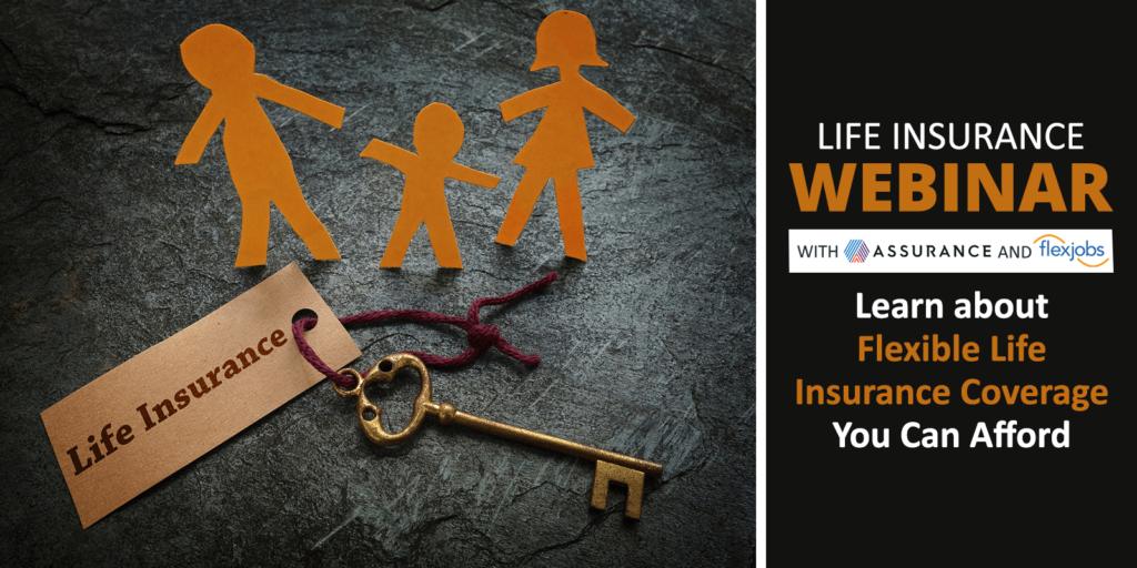 assurance and flexjobs life insurance webinar