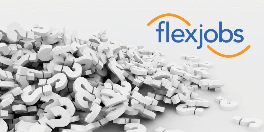 FAQ: 13 Most Frequently Asked Questions About FlexJobs