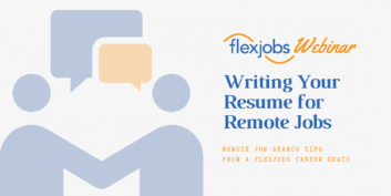 Webinar Recording: Writing Your Resume for Remote Jobs