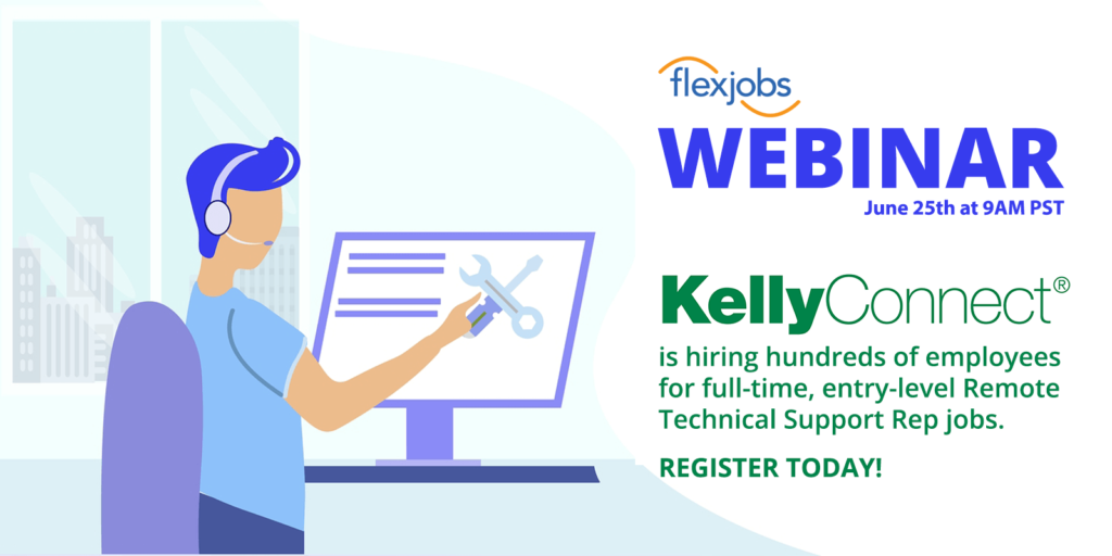 KellyConnect Is Hiring Hundreds of Technical Support Reps!