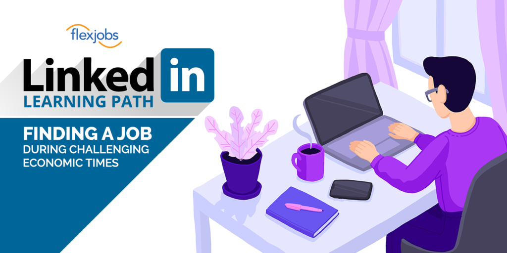 linkedinlearning_find a job challenging economy