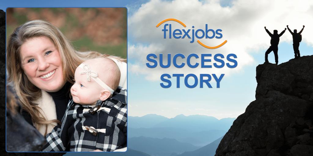 Woman Gains New Skills, Flexibility Using FlexJobs