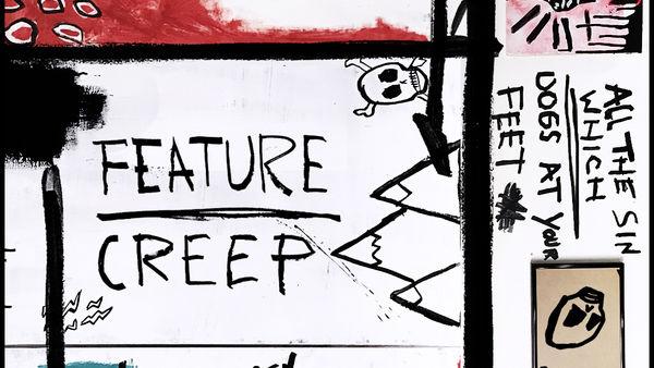 Feature Creep