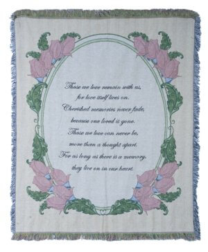 Those We Love Remain With Us Tapestry Throw