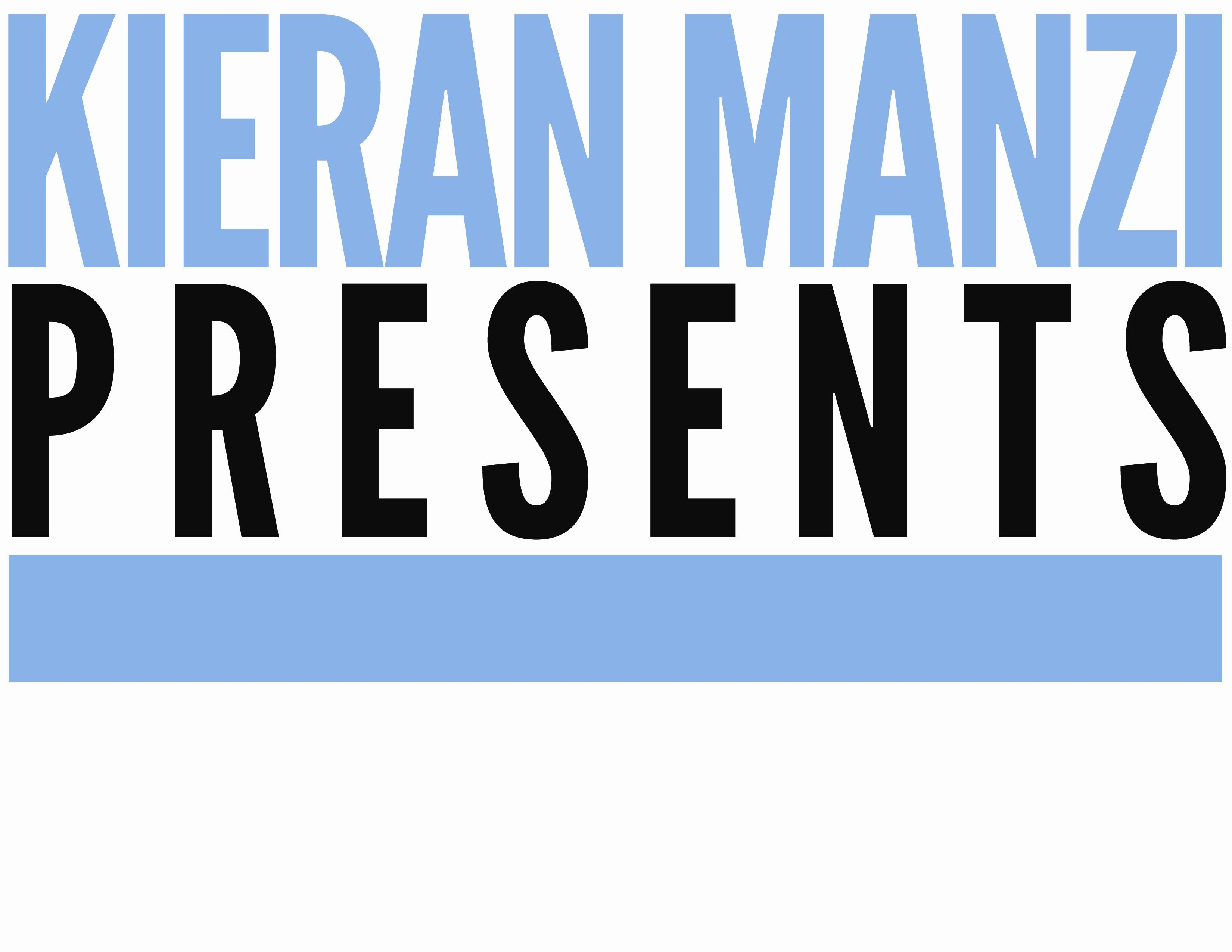 Kieran Manzi Presents: Main Image