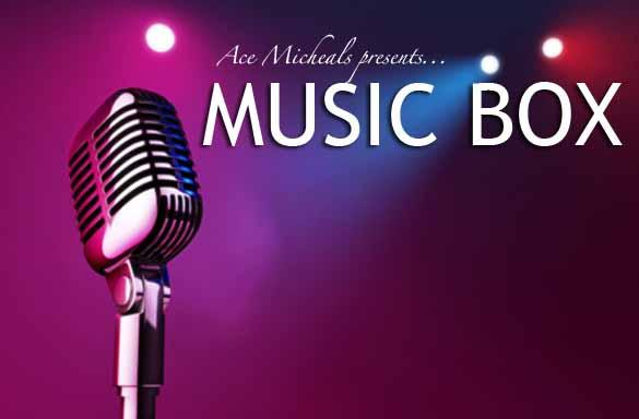 Ace Micheals presents ... Music Box: Main Image