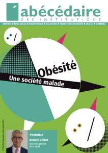 L Abecedaire Des Institutions Obesite Une Societe Malade Flippad Kiosque