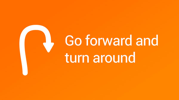 Image for Go Forward Turn Around Go Back With Steering