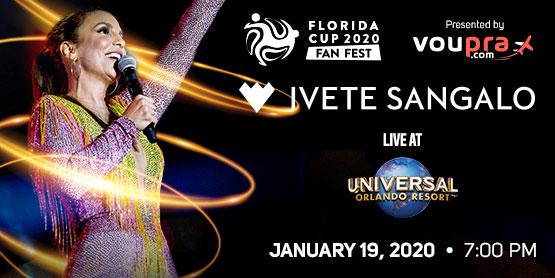 Florida Cup Fan Fest featuring Ivete Sangalo