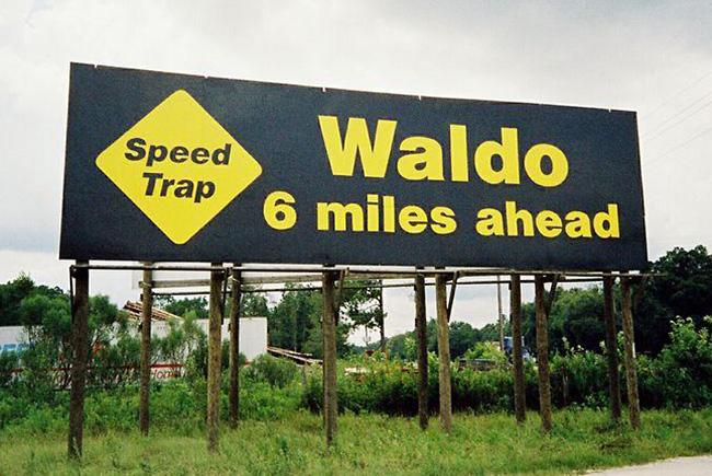 Waldo Speed Trap ahead