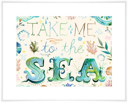 Image of Take Me to the Sea Art