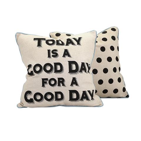 IMAX Worldwide Home - Good Day Pillow - 97335